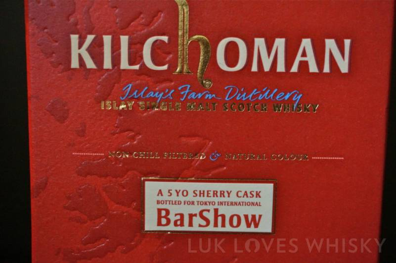Kilchoman 5 years old for Tokyo International Bar Show & Whisky Live Tokyo 2013